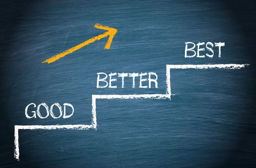Why We Don't Want to Be the Best - Just Better!